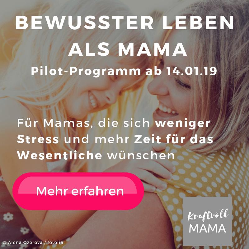 Pilot-Programm Bewusster leben als Mama